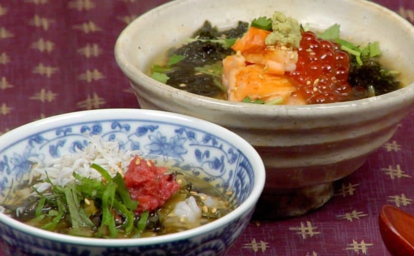 お茶漬けの作り方 鮭いくら茶漬けと梅干し高菜しらす茶漬けのレシピ